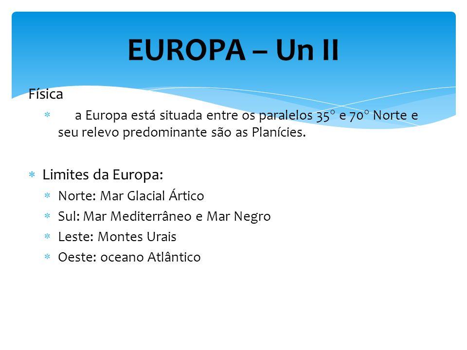 Física a Europa está situada entre os paralelos 35 e 70 Norte e seu relevo predominante são as Planícies.