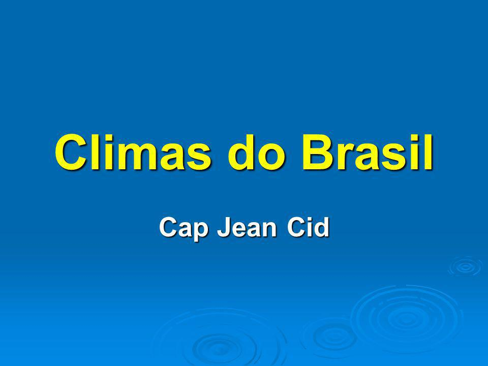 Climas do Brasil Cap Jean Cid