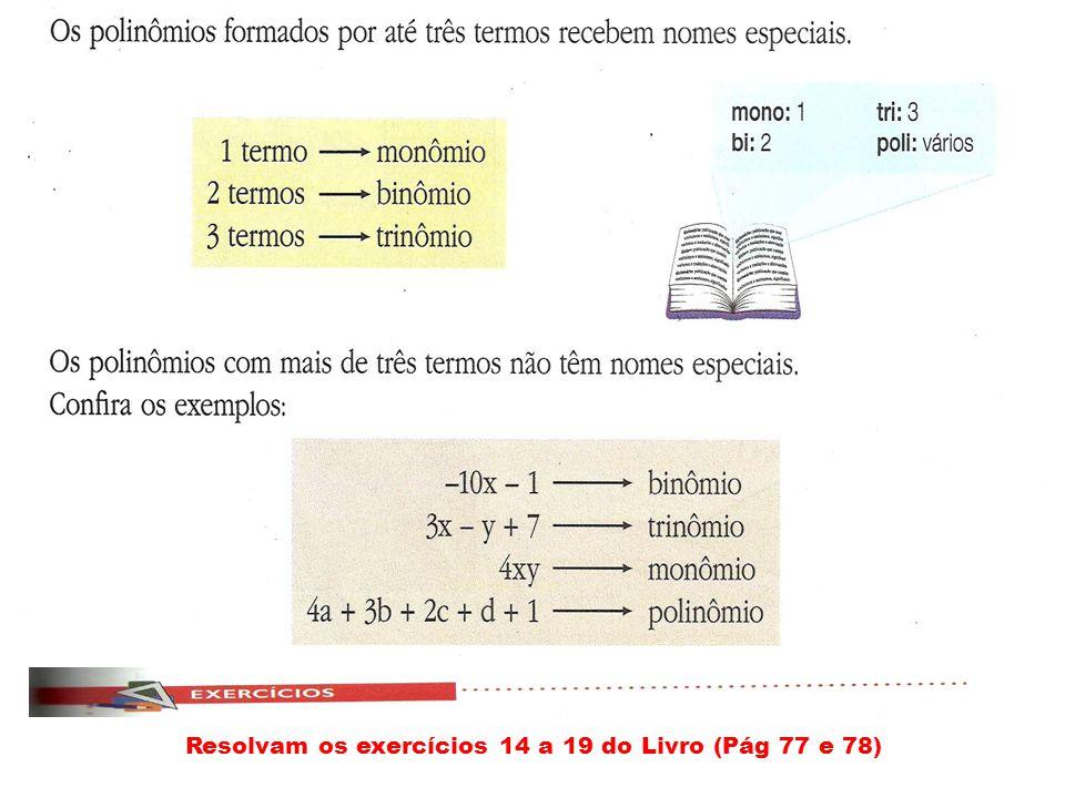 Resolvam os exercícios 14 a 19 do Livro (Pág 77 e 78)