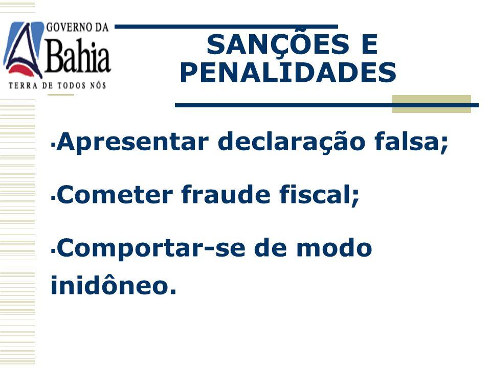 Falhar ou fraudar a execução do contrato; Retardar a execução do objeto; Não mantiver a proposta; SANÇÕES E PENALIDADES