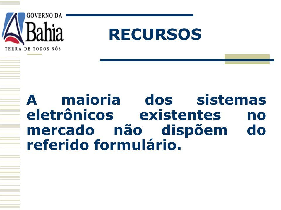 RECURSOS Procedimentos similares ao do pregão presencial; A diferença é apenas na formalização do pedido que será feito em formulário eletrônico própr