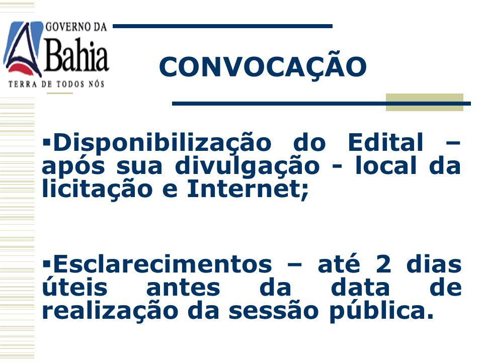 CONVOCAÇÃO Publicação dos avisos – 08 (oito) dias úteis: Diário Oficial e Internet - Até R$ 455.000,00; Diário Oficial, Internet e Jornal de circulaçã
