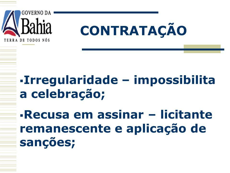 CONTRATAÇÃO Convocação para assinatura – após a homologação; Apresentação da documentação de habilitação regular como condição para celebração;