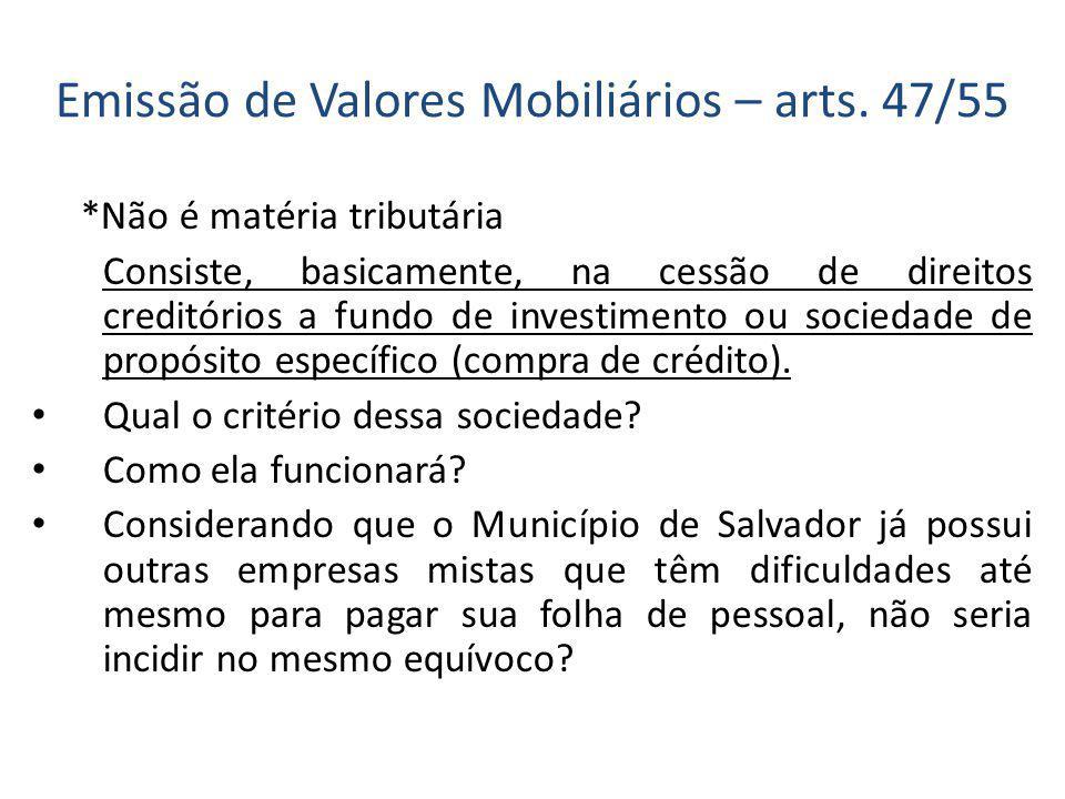 Emissão de Valores Mobiliários – arts.