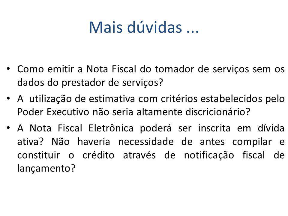 Como emitir a Nota Fiscal do tomador de serviços sem os dados do prestador de serviços.