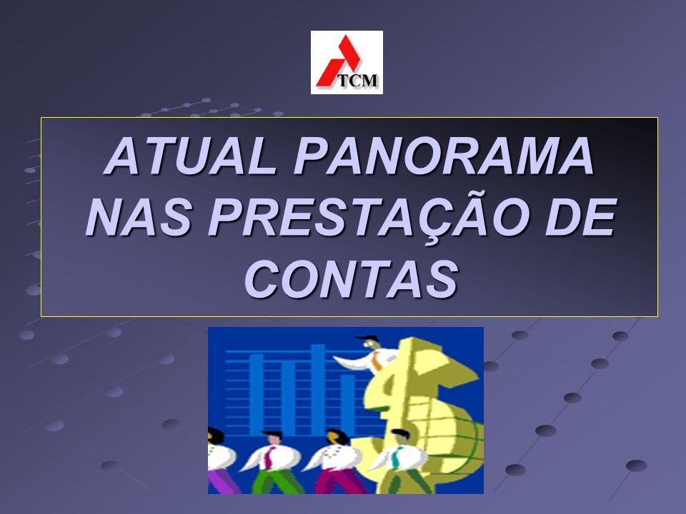 ATUAL PANORAMA NAS PRESTAÇÃO DE CONTAS