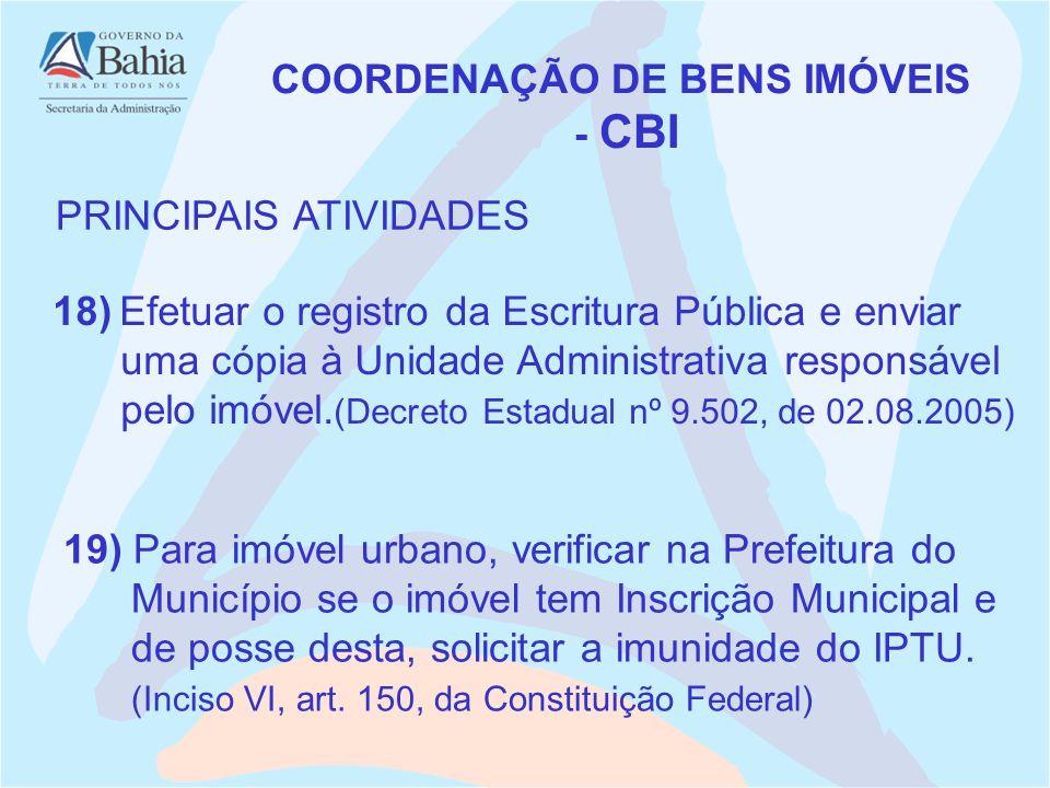 18) Efetuar o registro da Escritura Pública e enviar uma cópia à Unidade Administrativa responsável pelo imóvel.