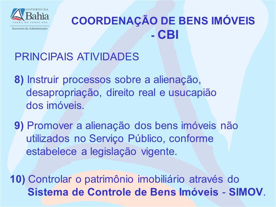 8) Instruir processos sobre a alienação, desapropriação, direito real e usucapião dos imóveis.