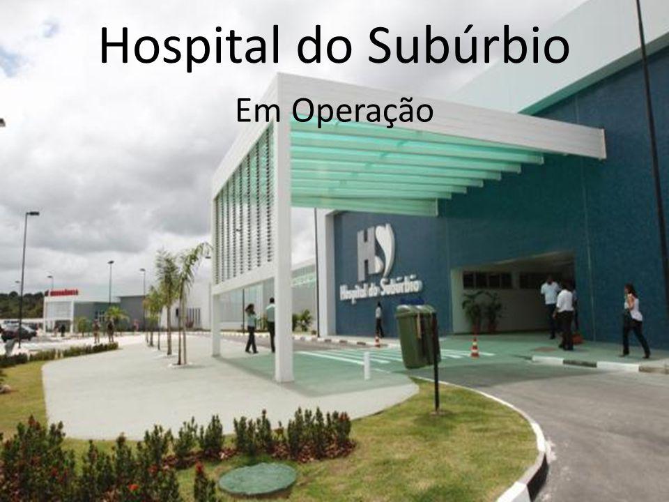 CRONOGRAMA COMPLETO Hospital do Subúrbio Em Operação