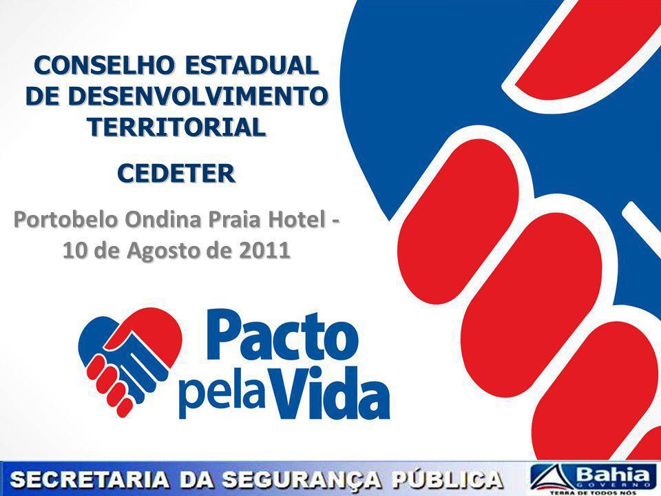 PACTO PELA VIDA PPV - O PROGRAMA Estratégia definida com o objetivo de alcançar a redução da criminalidade e da violência na Bahia, tendo como principal meta a garantia do direito à vida.