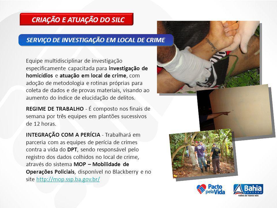 Equipe multidisciplinar de investigação especificamente capacitada para investigação de homicídios e atuação em local de crime, com adoção de metodolo