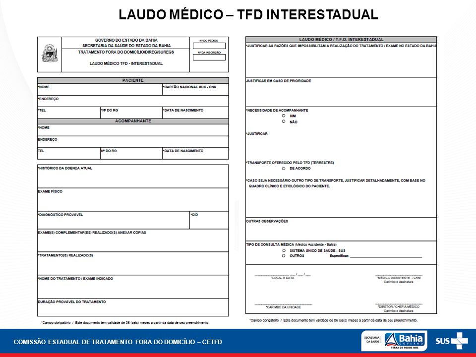 LAUDO MÉDICO – TFD INTERESTADUAL COMISSÃO ESTADUAL DE TRATAMENTO FORA DO DOMICÍLIO – CETFD