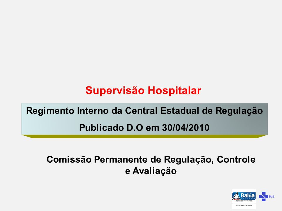 CER Unidade Hospitalar Comissão Permanente de Regulação Controle e Avaliação