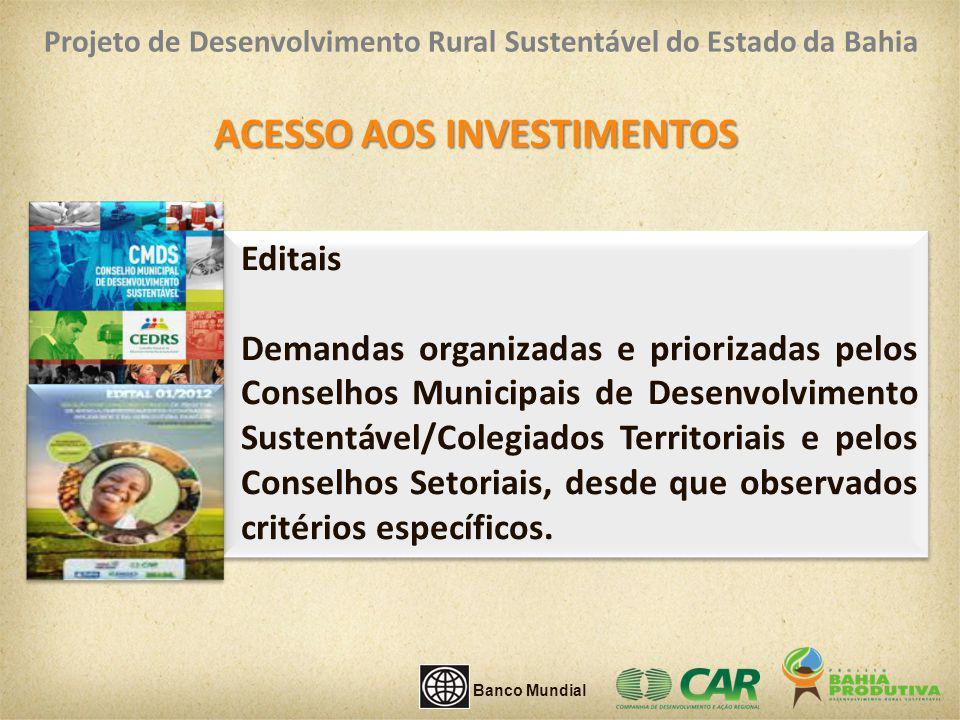 Editais Demandas organizadas e priorizadas pelos Conselhos Municipais de Desenvolvimento Sustentável/Colegiados Territoriais e pelos Conselhos Setoria