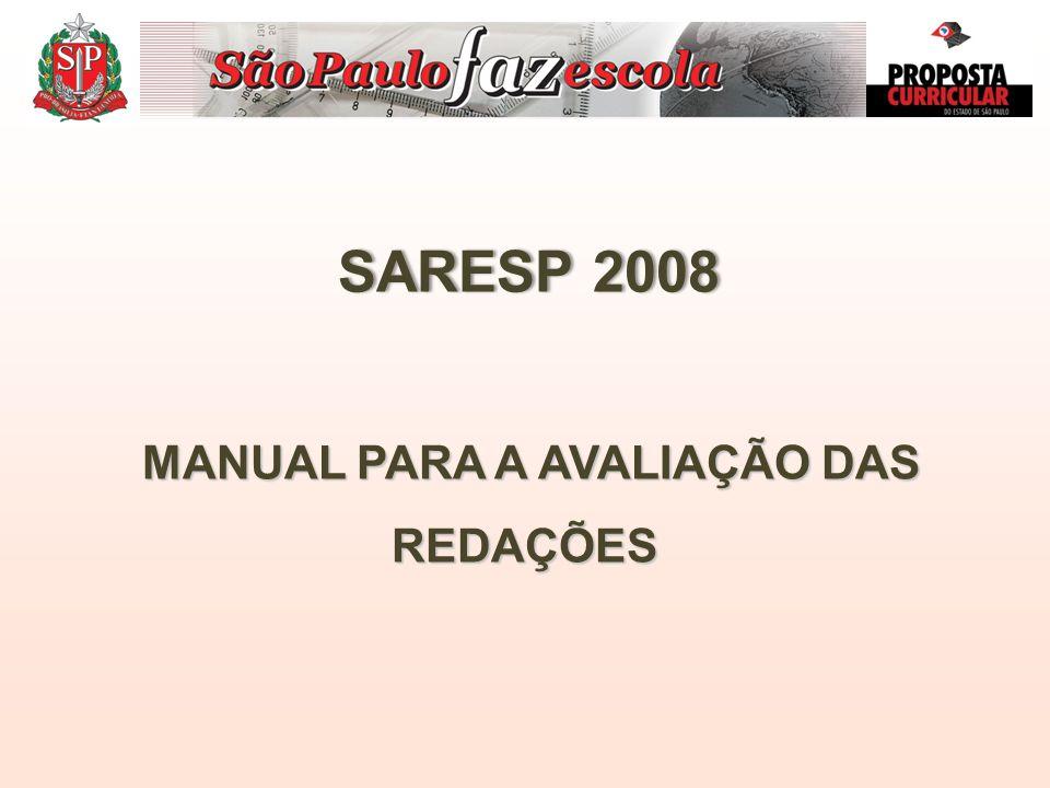 SARESP 2008SARESP 2008 MANUAL PARA A AVALIAÇÃO DAS REDAÇÕES
