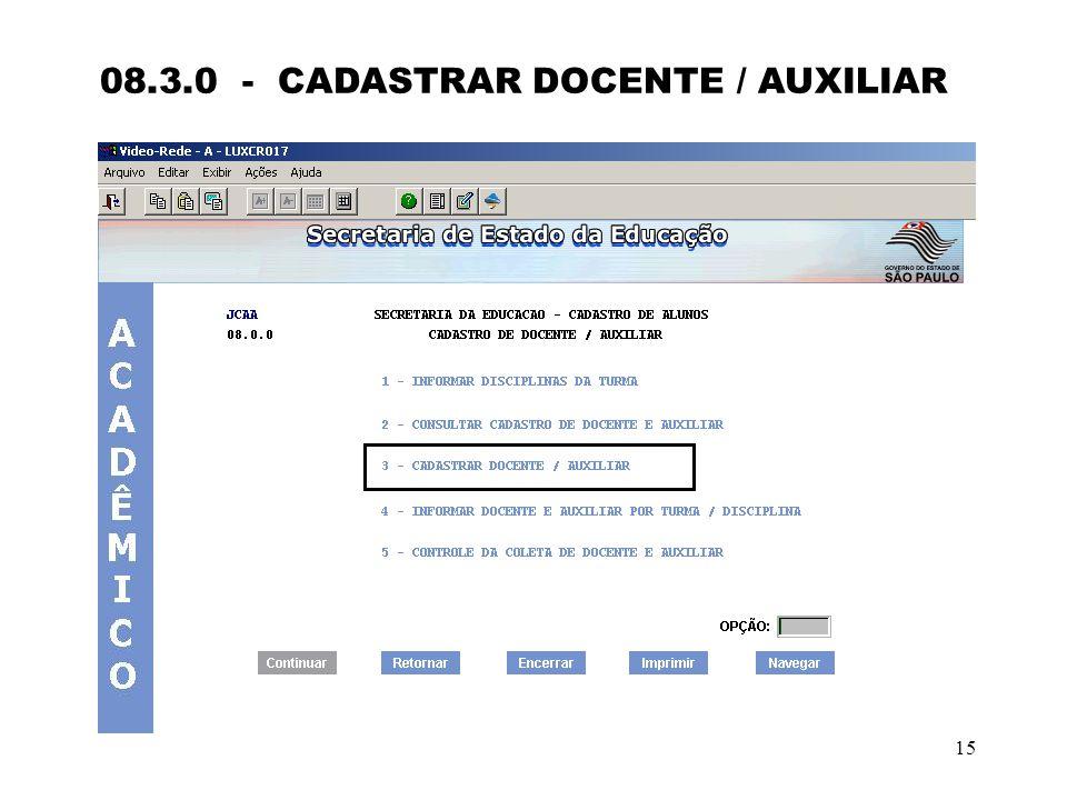 15 08.3.0 - CADASTRAR DOCENTE / AUXILIAR