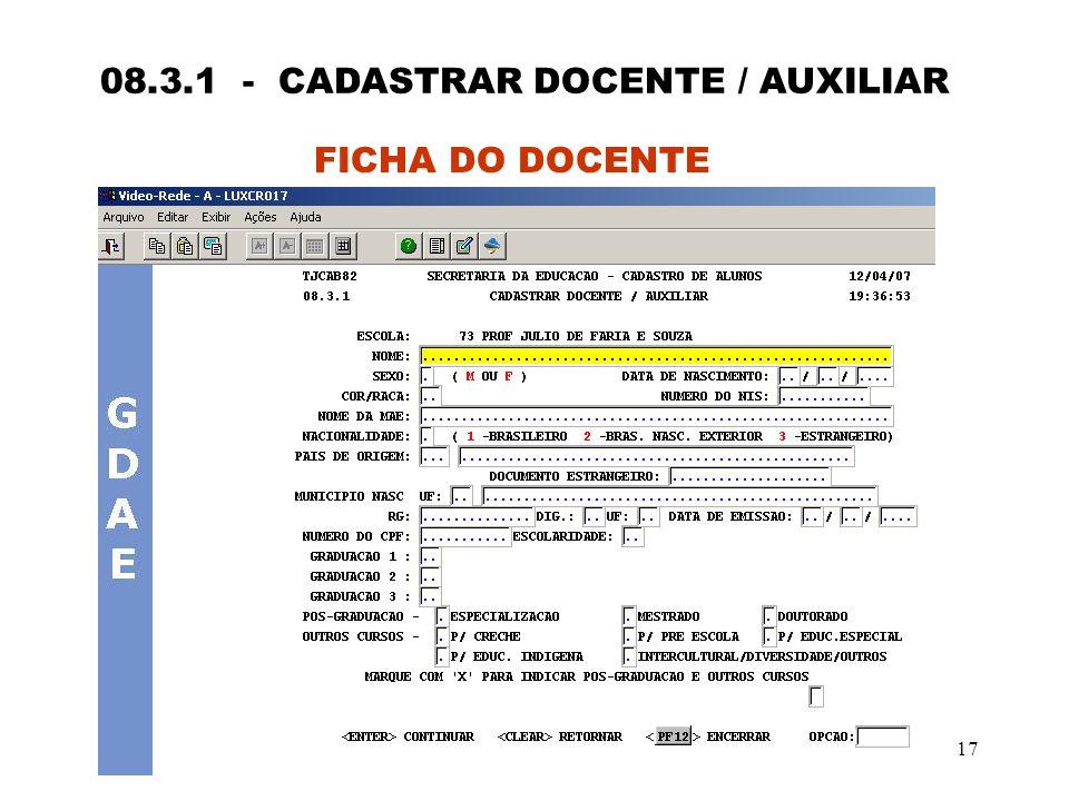 17 08.3.1 - CADASTRAR DOCENTE / AUXILIAR FICHA DO DOCENTE