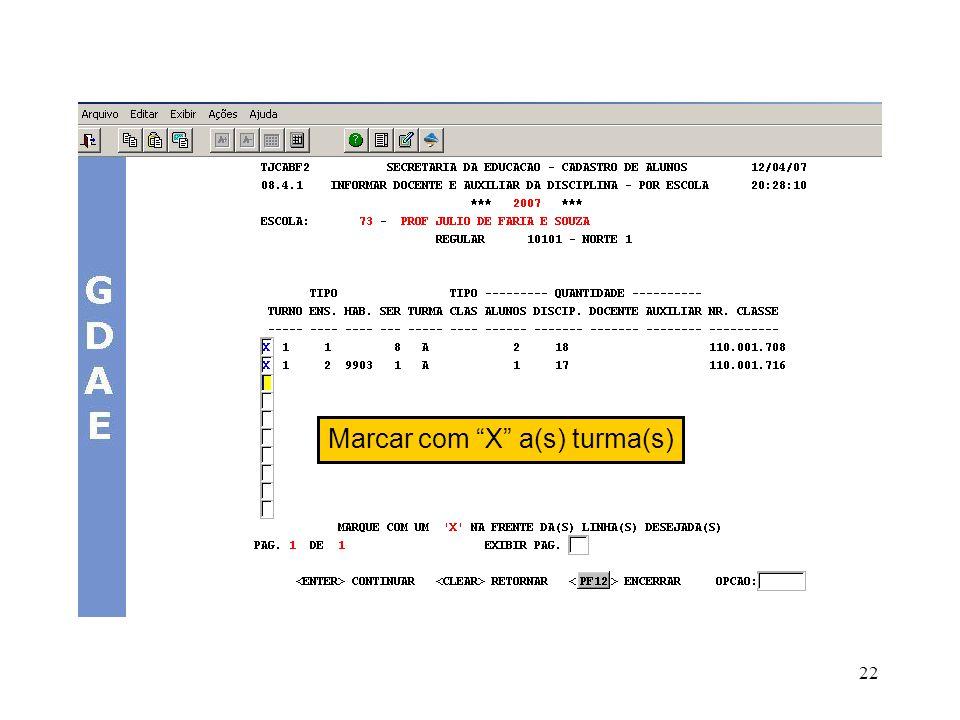 22 Marcar com X a(s) turma(s)