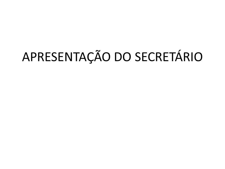 APRESENTAÇÃO DO SECRETÁRIO