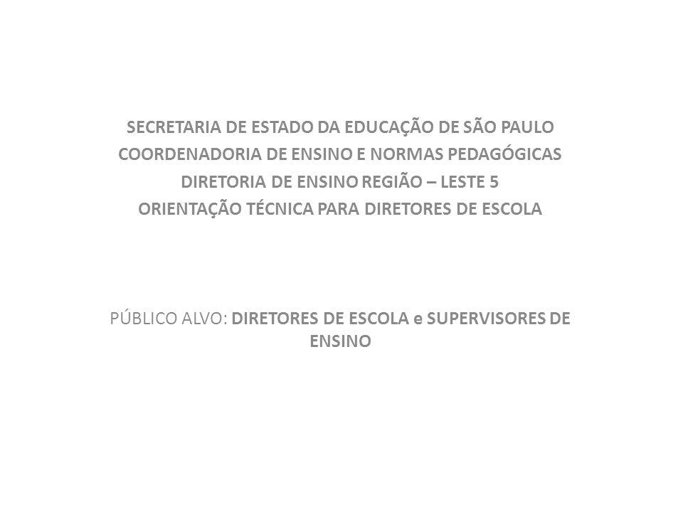 SECRETARIA DE ESTADO DA EDUCAÇÃO DE SÃO PAULO COORDENADORIA DE ENSINO E NORMAS PEDAGÓGICAS DIRETORIA DE ENSINO REGIÃO – LESTE 5 ORIENTAÇÃO TÉCNICA PAR