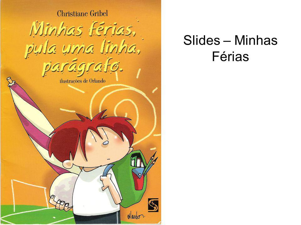 Slides – Minhas Férias