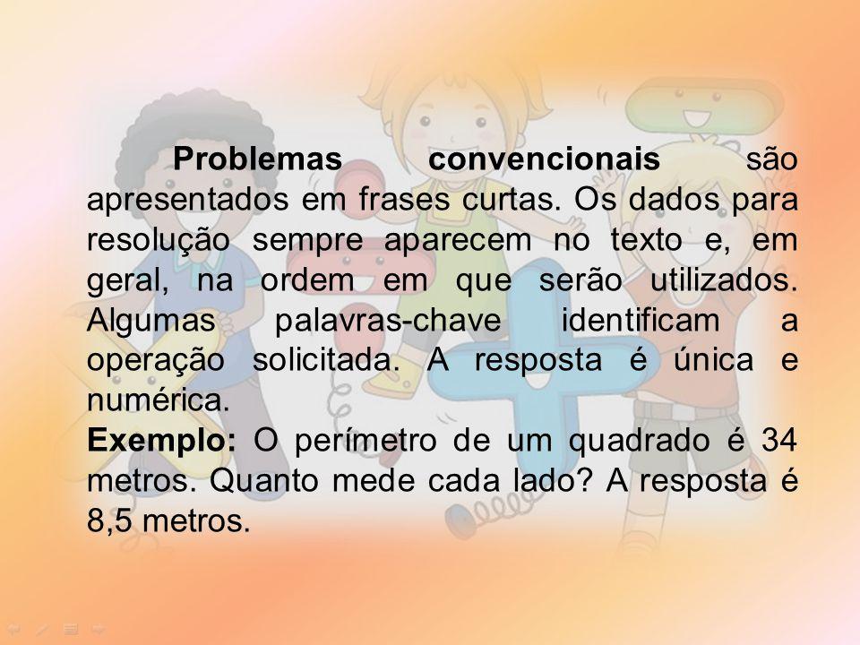 Problemas convencionais são apresentados em frases curtas.
