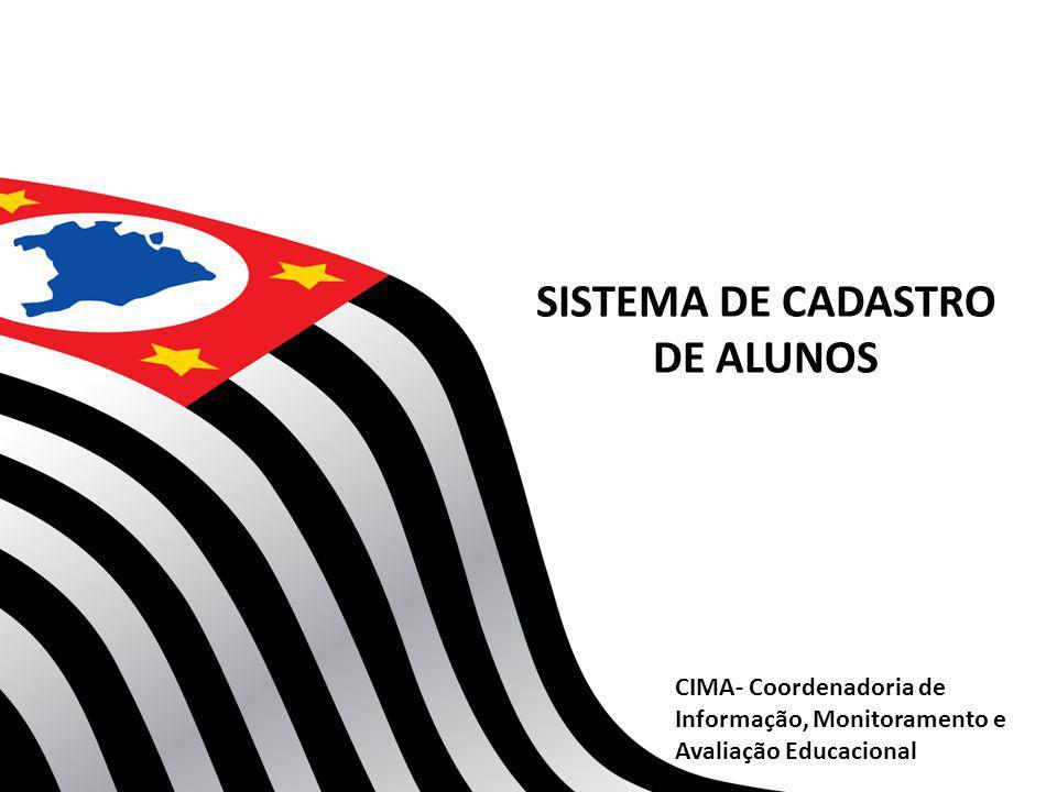SISTEMA DE CADASTRO DE ALUNOS CIMA- Coordenadoria de Informação, Monitoramento e Avaliação Educacional