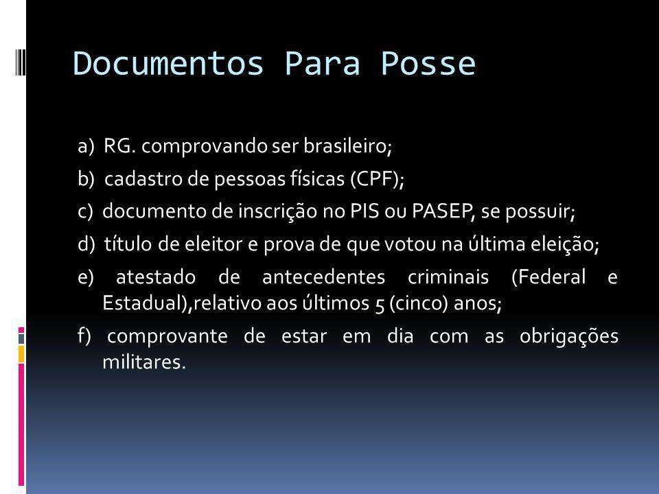 Documentos Para Posse a) RG.