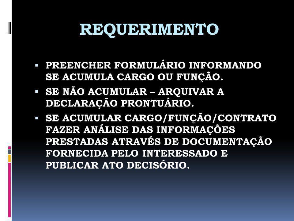 PRESTAÇÃO DE SERVIÇOS Prestação de Serviços com emissão de nota fiscal não caracteriza acúmulo de cargos/funções.