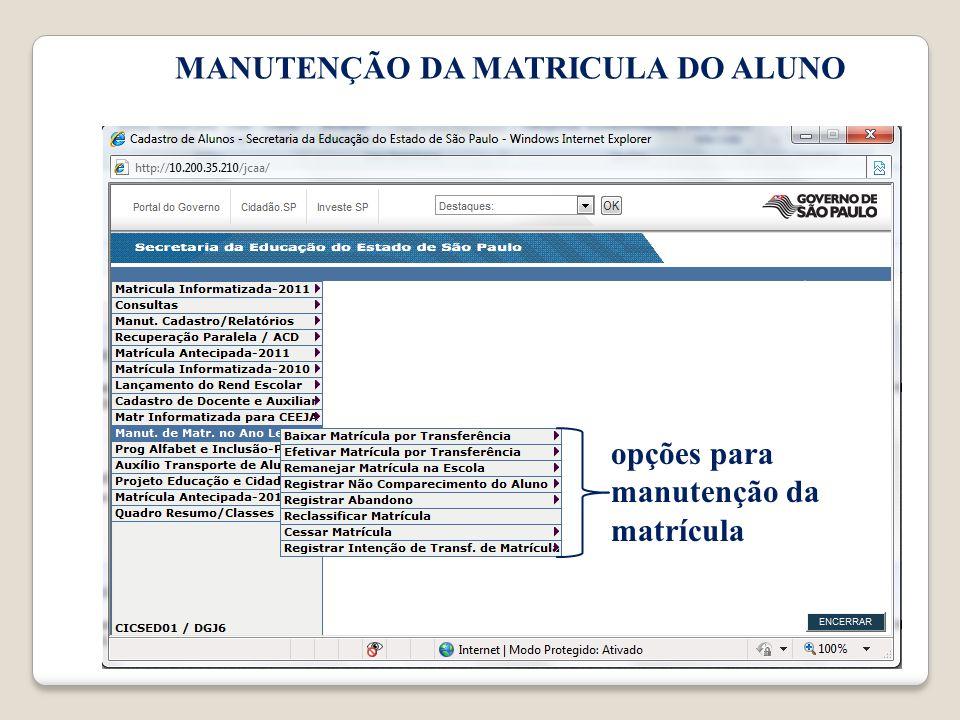 MANUTENÇÃO DA MATRICULA DO ALUNO opções para manutenção da matrícula