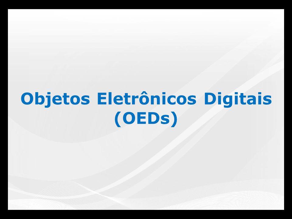 Objetos Eletrônicos Digitais (OEDs)