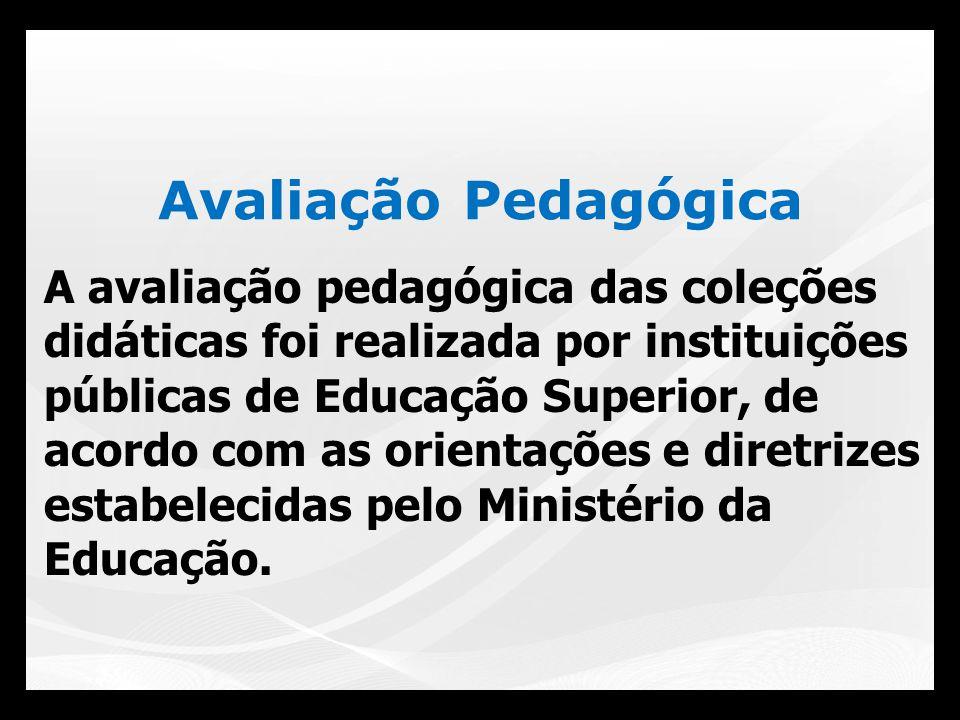 Língua Portuguesa 6º a 9º ano Diferencial deste PNLD: Coleção Tipo 1 – Conjunto de livros impressos Coleção Tipo 2 – Conjunto de livros impressos acompanhados de conteúdos multimídia