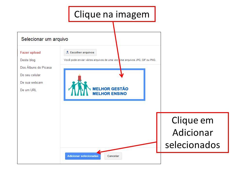 Clique na imagem Clique em Adicionar selecionados