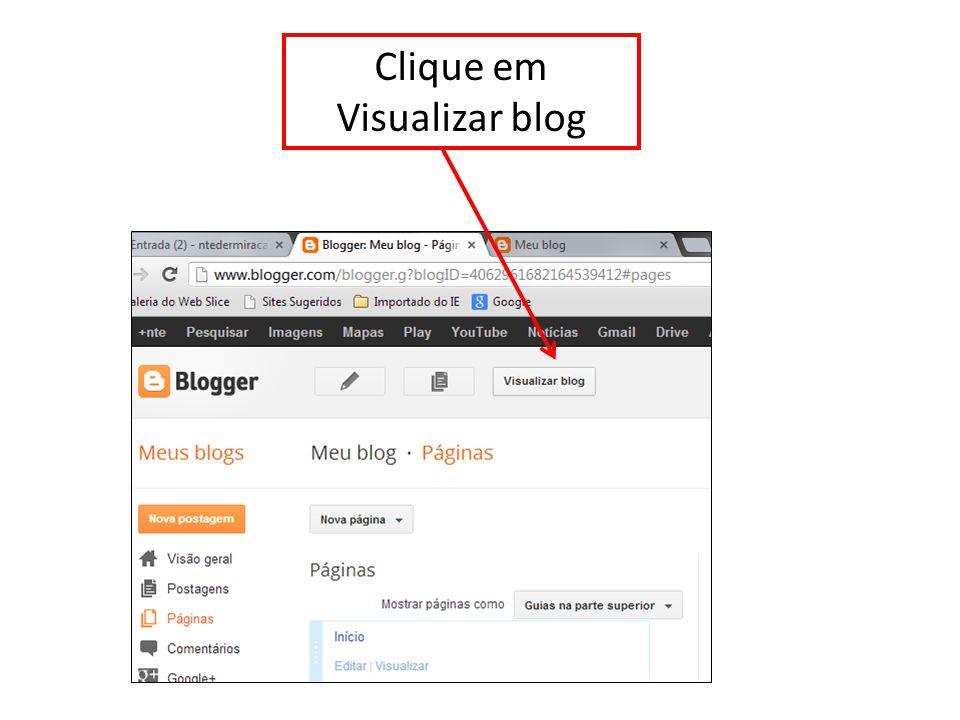 Clique em Visualizar blog