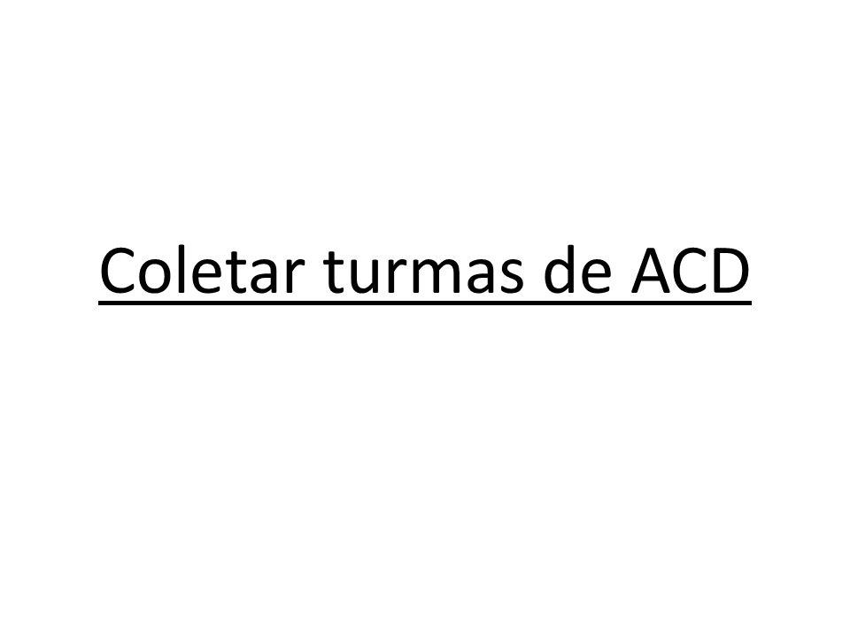 Coletar turmas de ACD