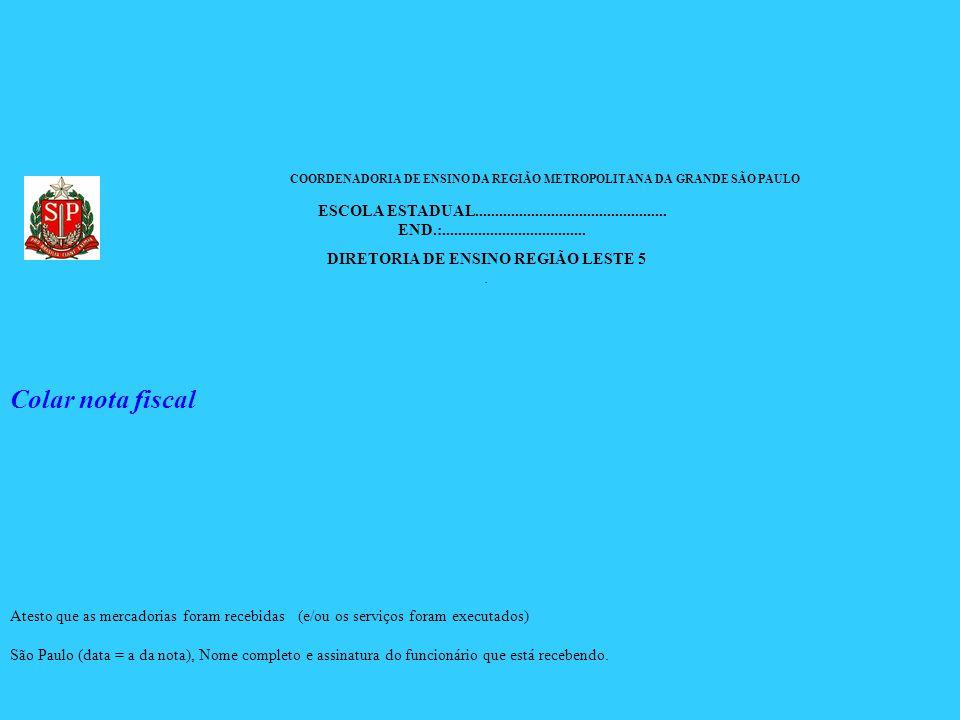 SECRETARIA DE ESTADO DA EDUCAÇÃO COORDENADORIA DE ENSINO DA REGIÃO METROPOLITANA DA GRANDE SÃO PAULO ESCOLA ESTADUAL..................................