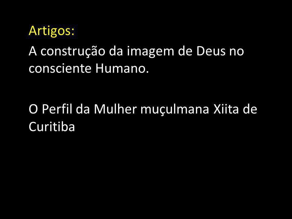Artigos: A construção da imagem de Deus no consciente Humano.