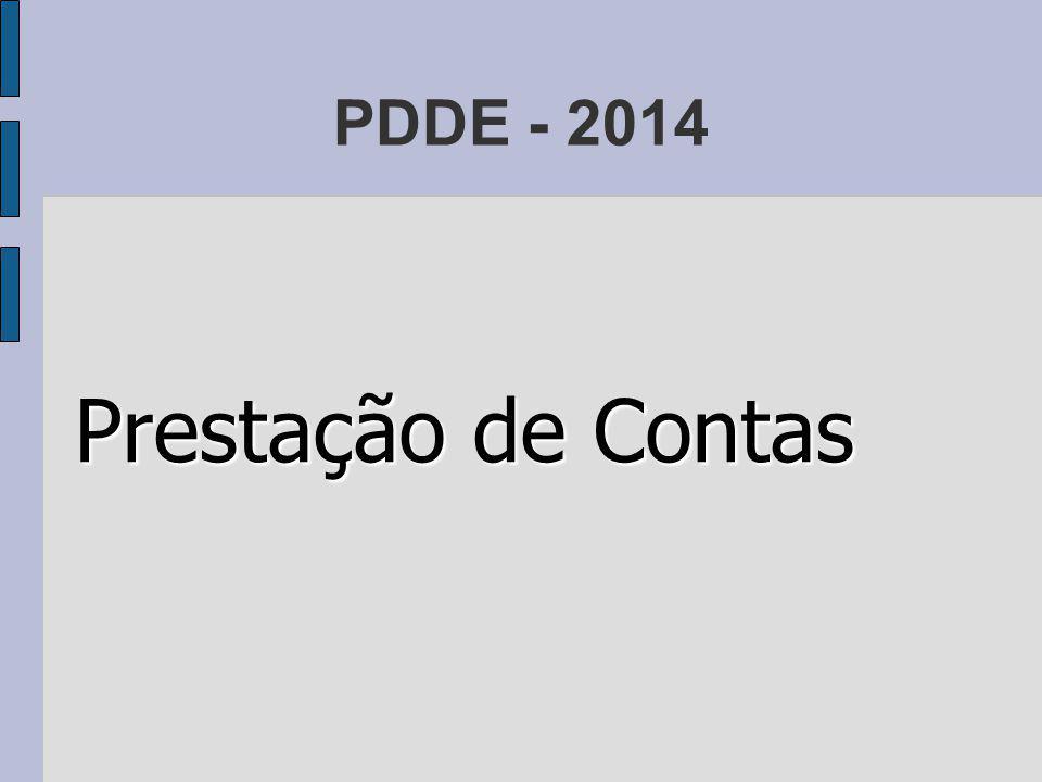 PDDE - 2014 Prestação de Contas