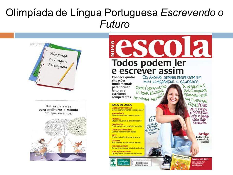 Olimpíada de Língua Portuguesa Escrevendo o Futuro