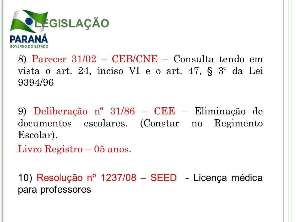 11) Lei nº 6174/70 – Art.