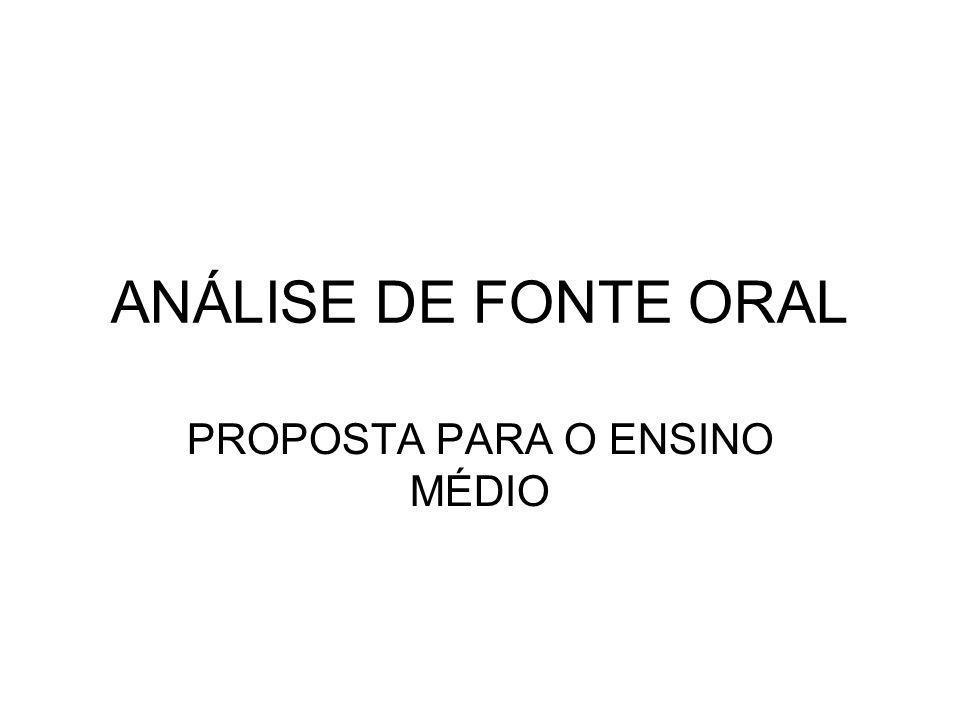 ANÁLISE DE FONTE ORAL PROPOSTA PARA O ENSINO MÉDIO
