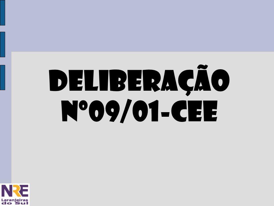 DELIBERAÇÃO Nº09/01-CEE