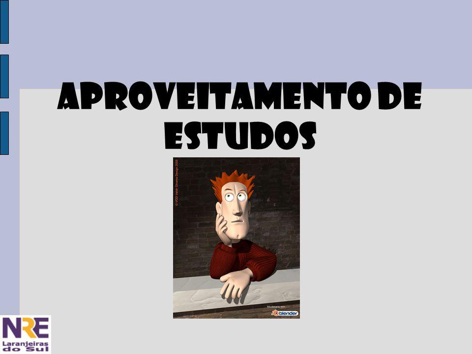 APROVEITAMENTO DE ESTUDOS