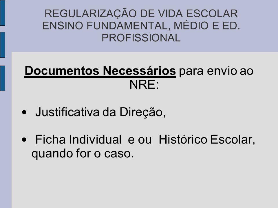 REGULARIZAÇÃO DE VIDA ESCOLAR ENSINO FUNDAMENTAL, MÉDIO E ED.