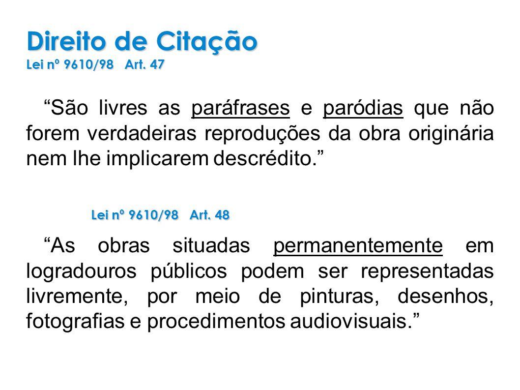 Direito de Citação Lei nº 9610/98 Art.