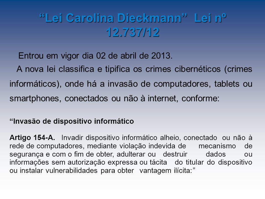 Entrou em vigor dia 02 de abril de 2013.