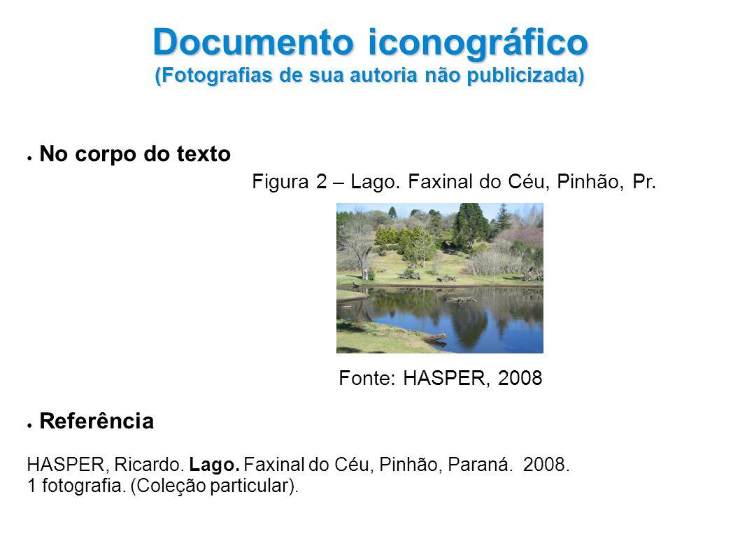 No corpo do texto Figura 2 – Lago.Faxinal do Céu, Pinhão, Pr.