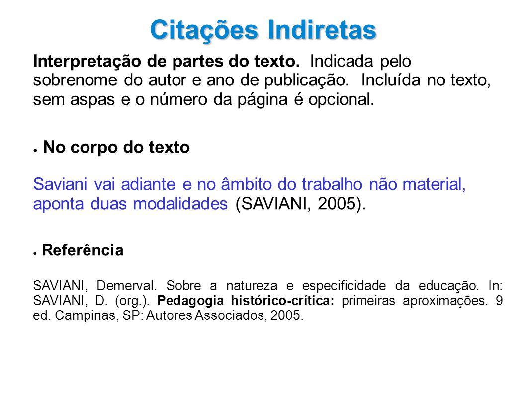 Citações Indiretas Interpretação de partes do texto.