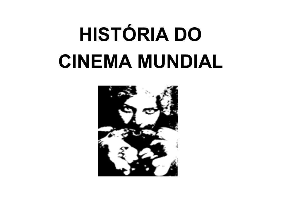 HISTÓRIA DO CINEMA MUNDIAL