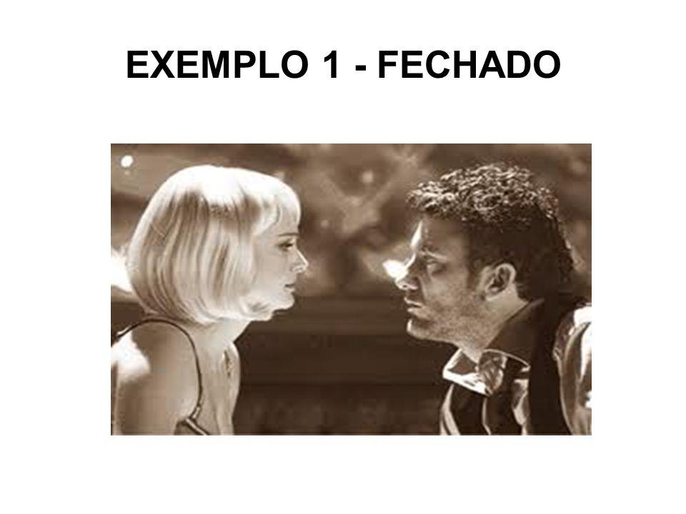 EXEMPLO 1 - FECHADO